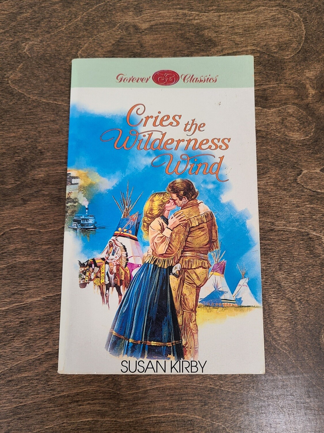 Cries The Wilderness Wind by Susan Kirby