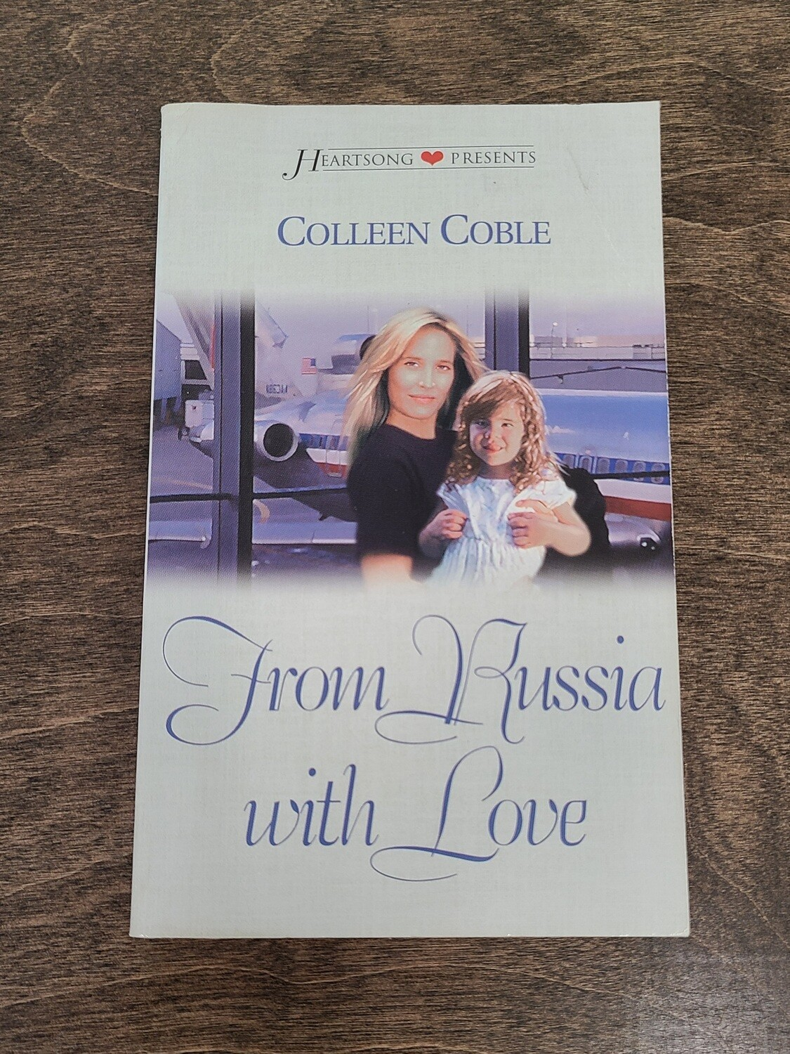 From Russia with Love by Colleen Coble