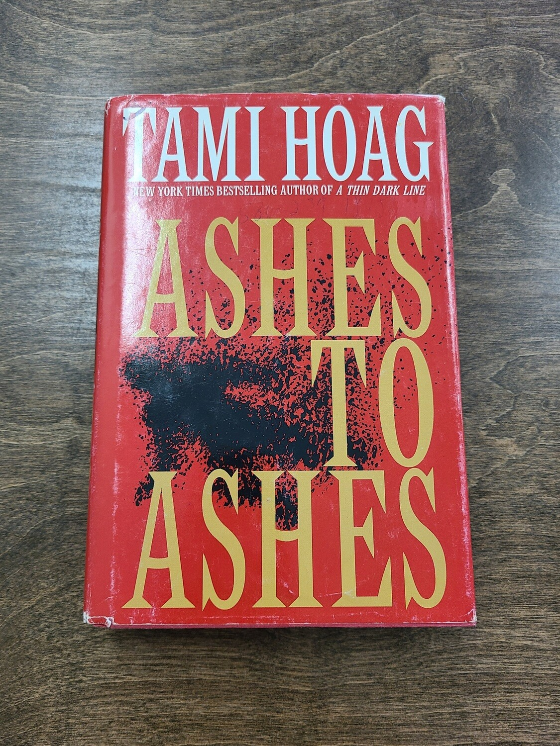Ashes to Ashes by Tami Hoag - Hardback