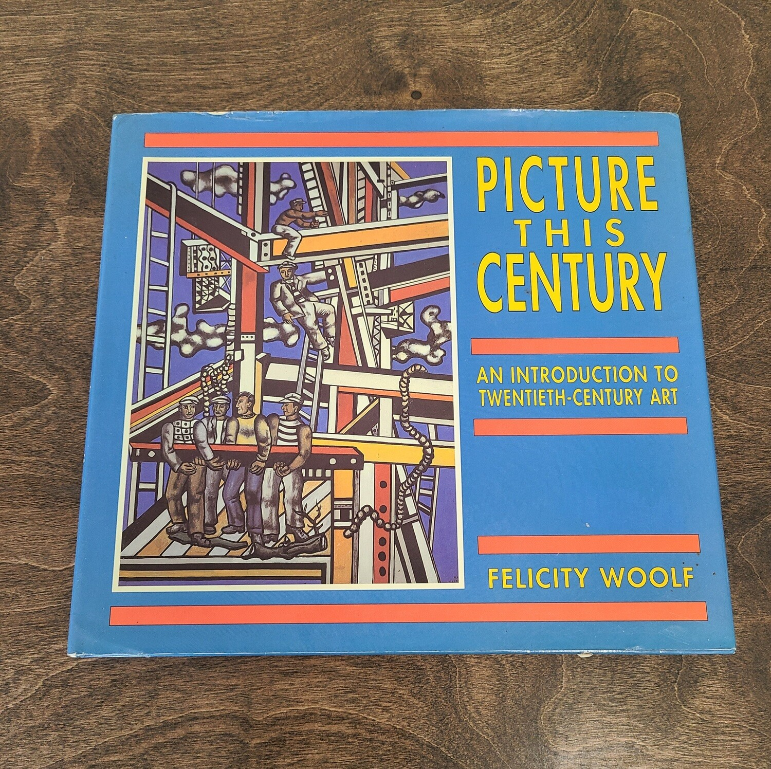 Picture This Century: An Introduction to Twentieth-Century Art by Felicity Woolf