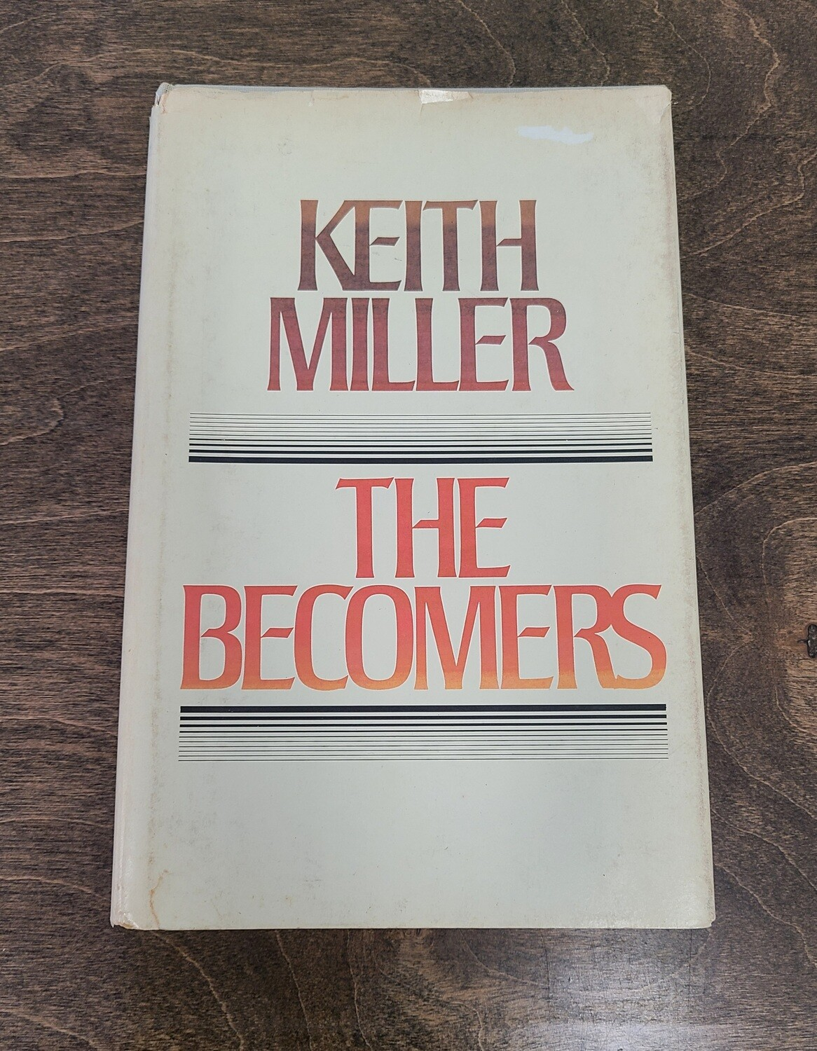 The Becomers by Keith Miller
