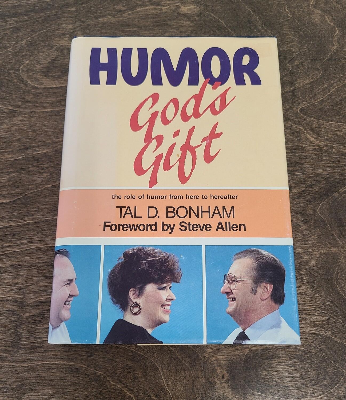 Humor: God's Gift by Tal D. Bonham