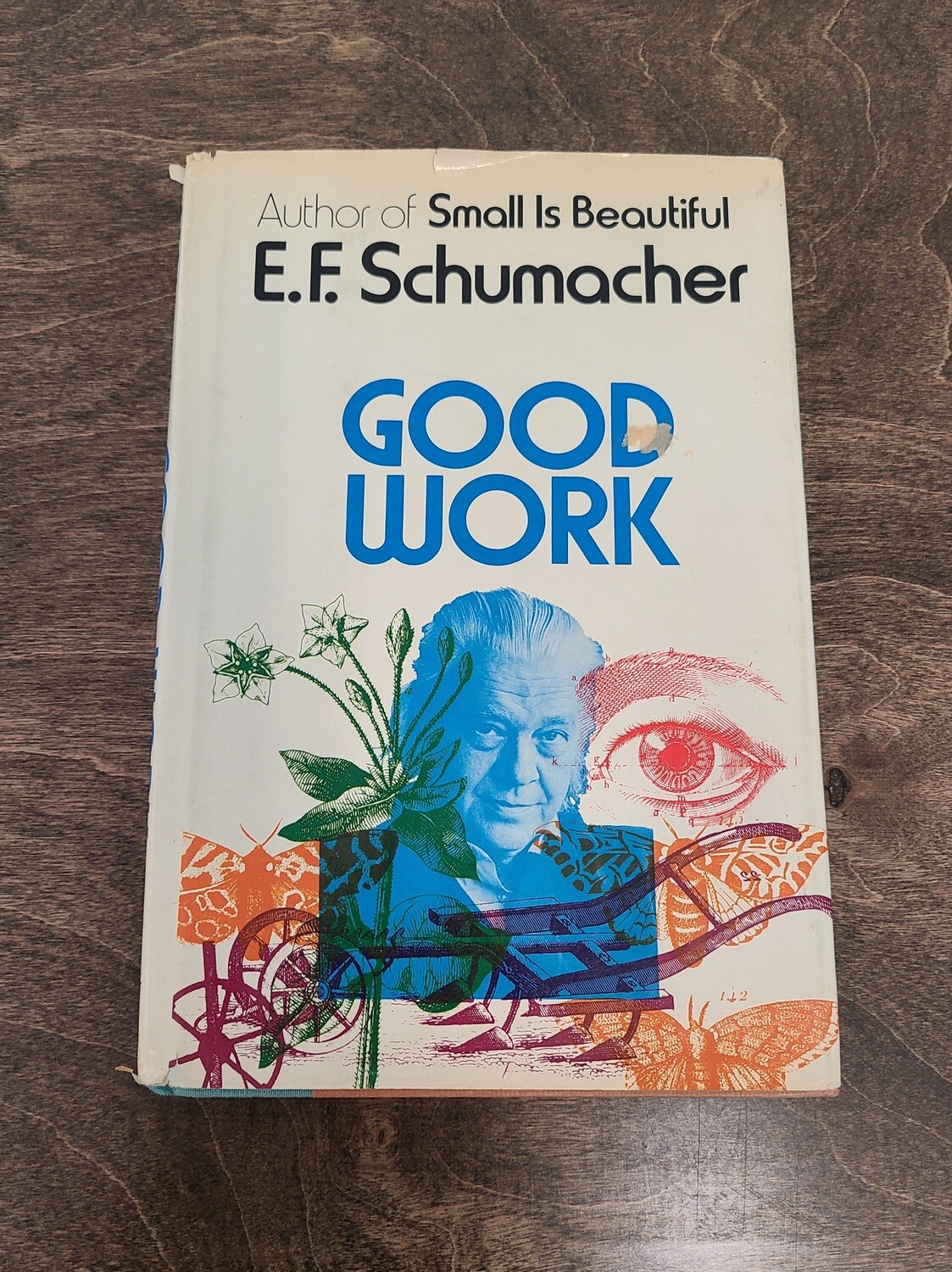 Good Work by E.F. Schumacher