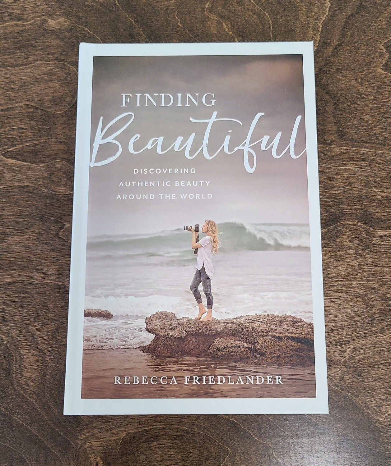 Finding Beautiful by Rebecca Friedlander