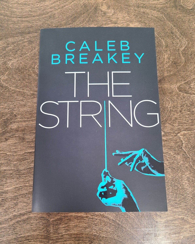 The String by Caleb Breakey