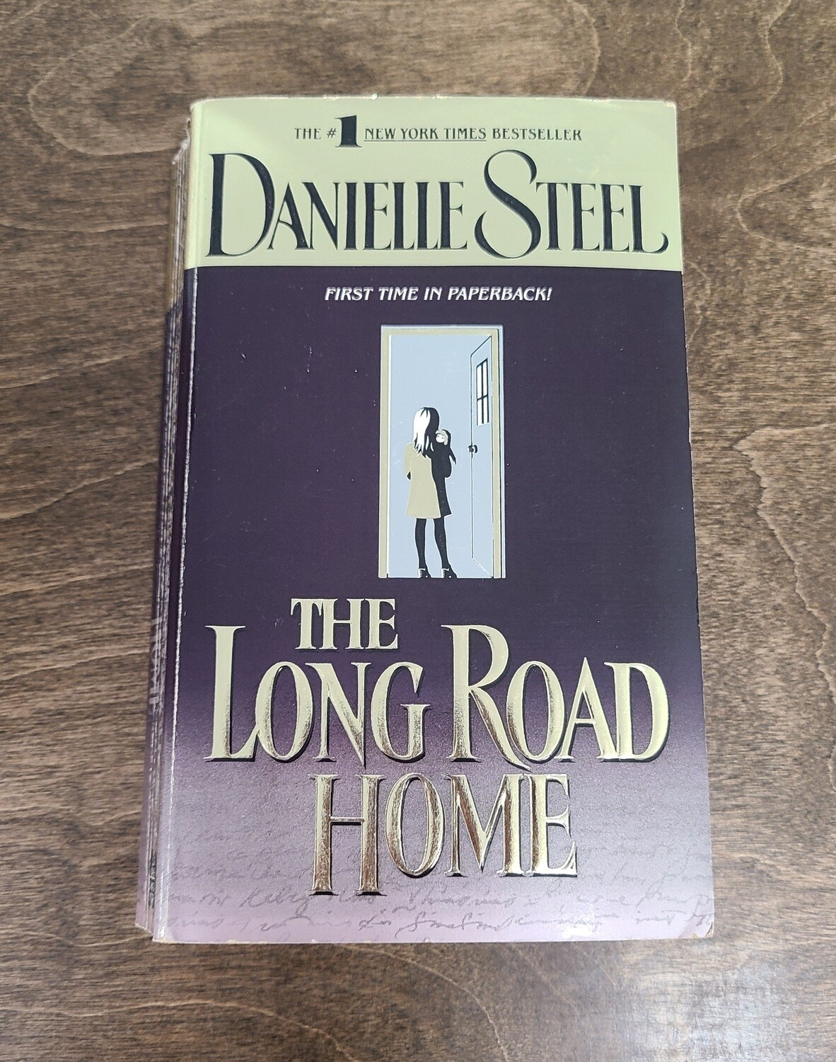 The Long Road Home by Danielle Steel - Paperback