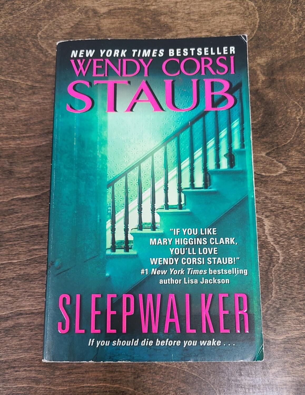 Sleepwalker by Wendy Corsi Staub