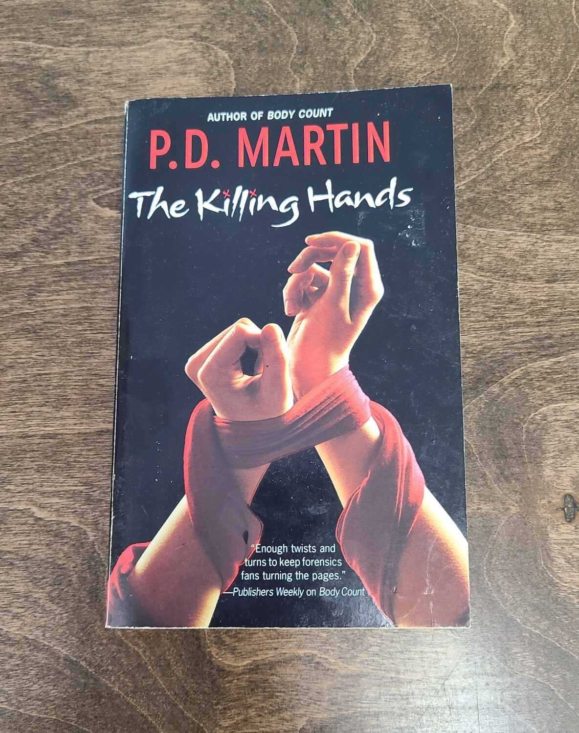 The Killing Hands by P. D. Martin