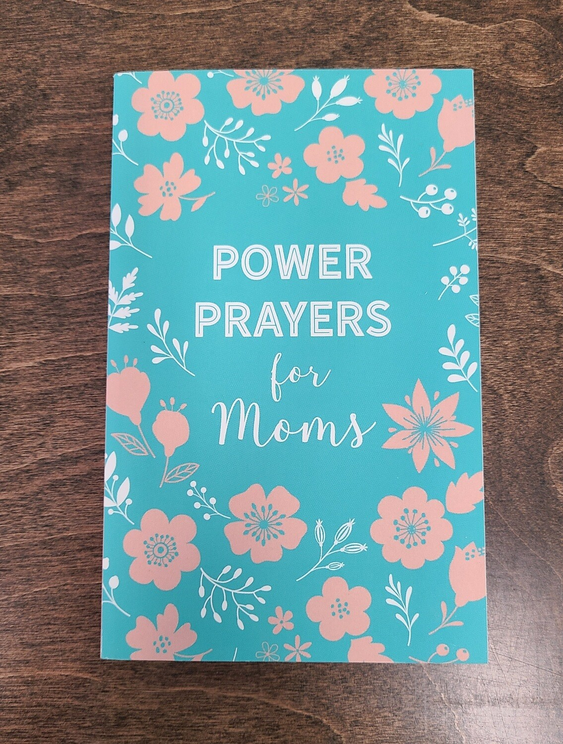 Power Prayers for Moms by Rachel Quillin