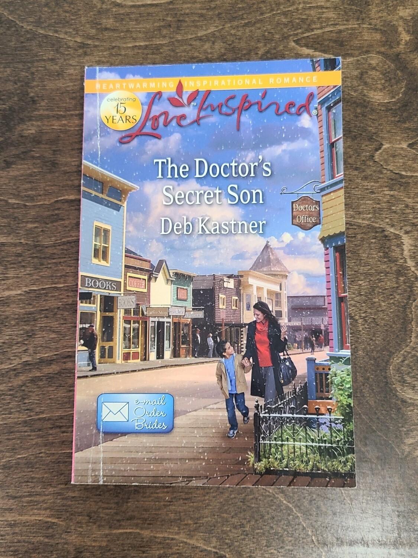 The Doctor's Secret Son by Deb Kastner