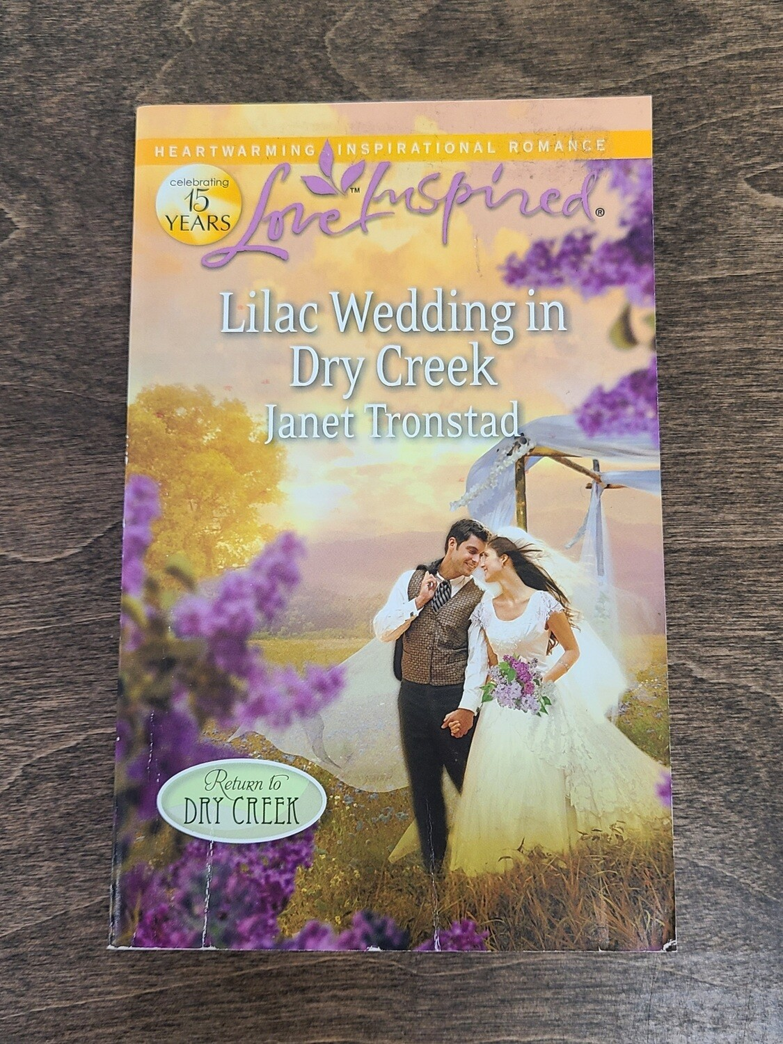 Lilac Wedding in Dry Creek by Janet Tronstad