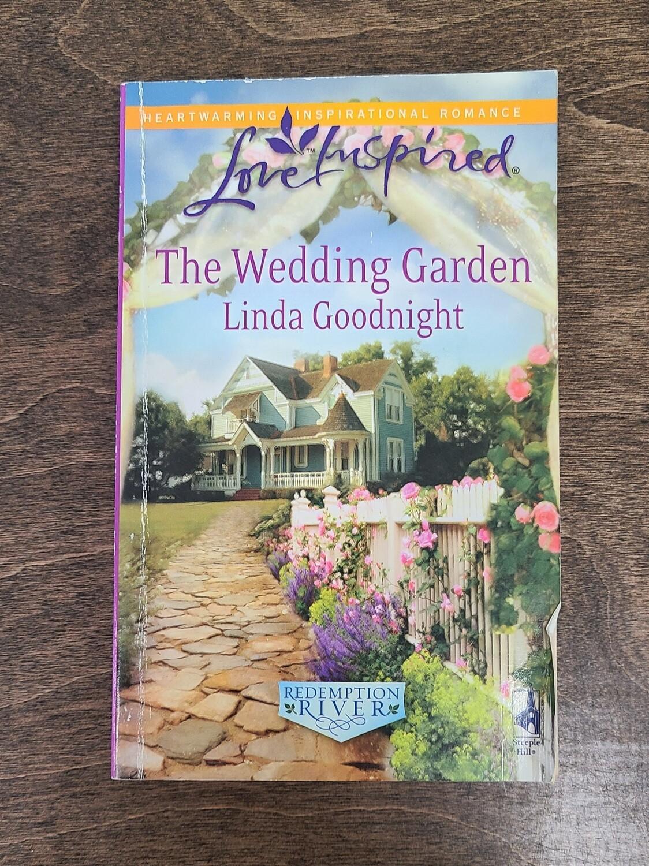 The Wedding Garden by Linda Goodnight