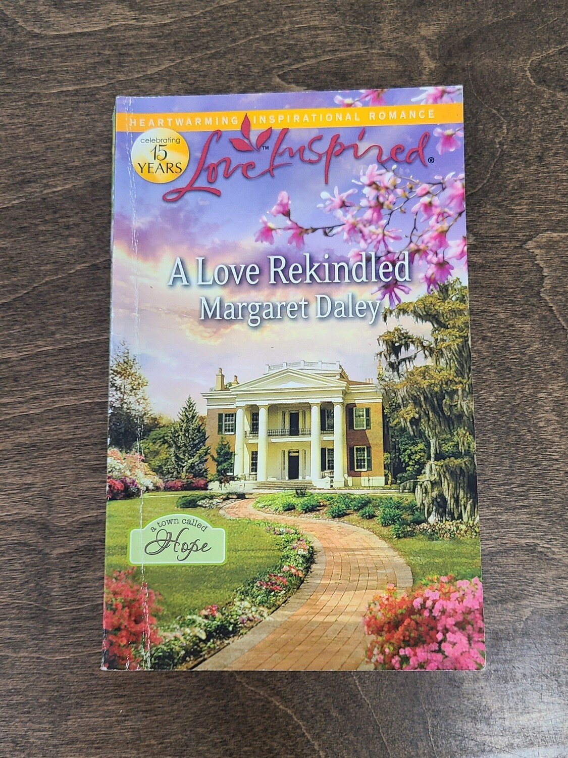 A Love Rekindled by Margaret Daley