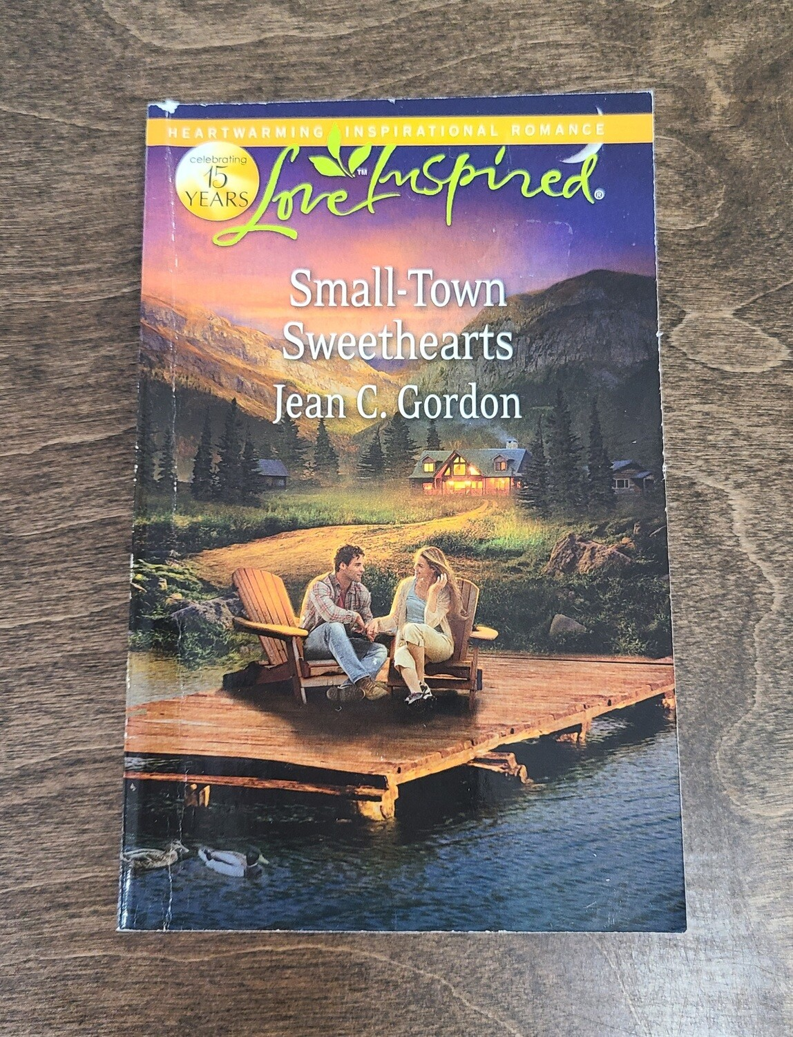 Small-Town Sweethearts by Jean C. Gordon