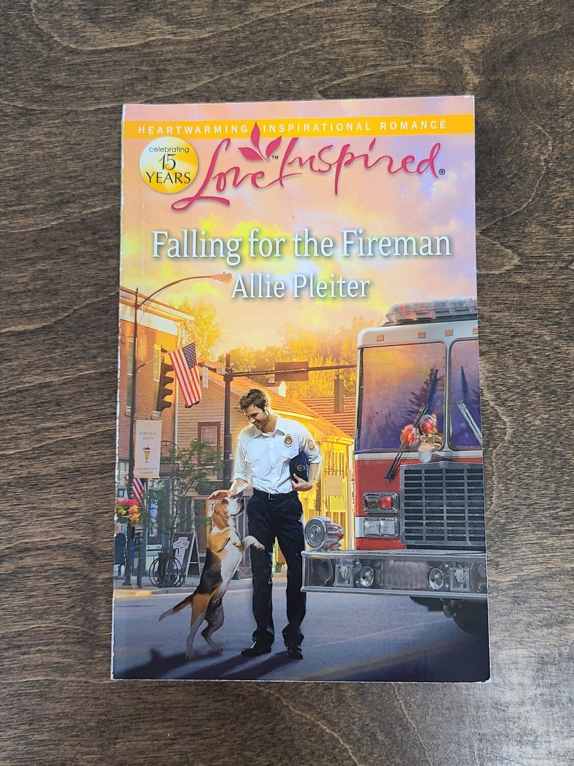 Falling for the Fireman by Allie Pleiter