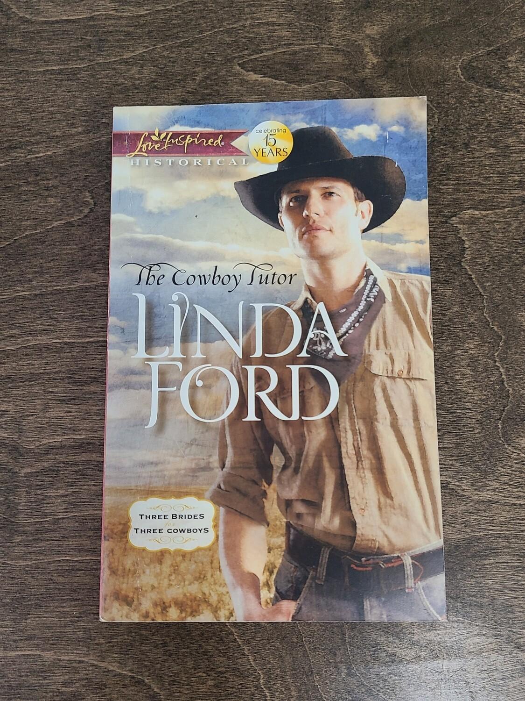 The Cowboy Tutor by Linda Ford