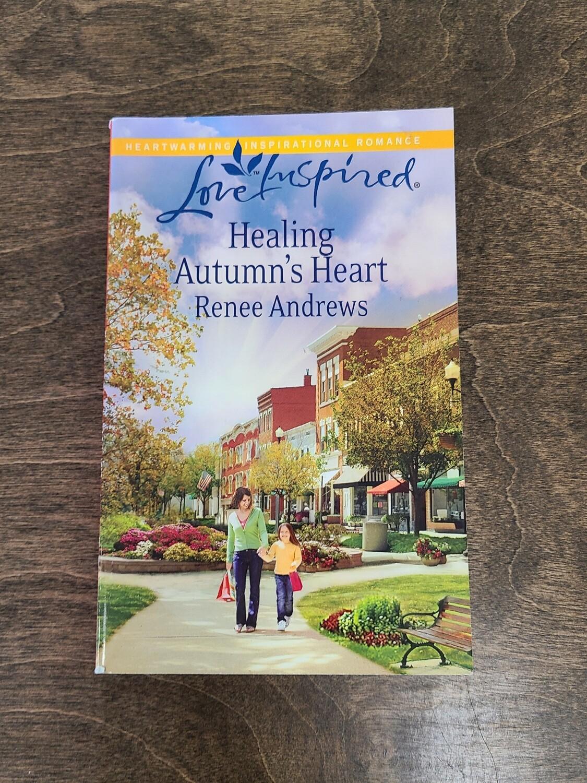 Healing Autumn's Heart by Renee Andrews