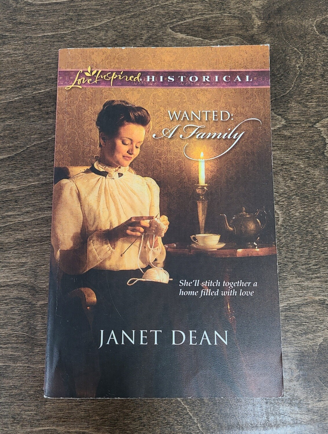 Wanted: A Family by Janet Dean