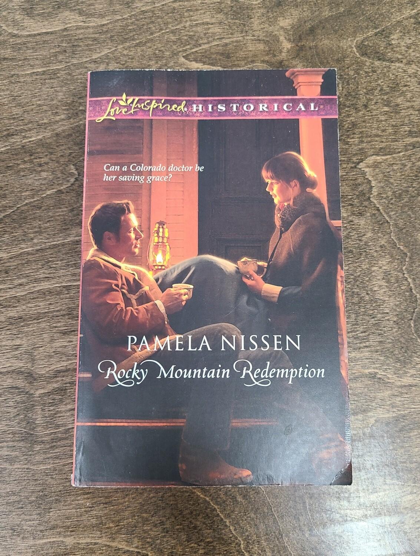 Rocky Mountain Redemption by Pamela Nissen