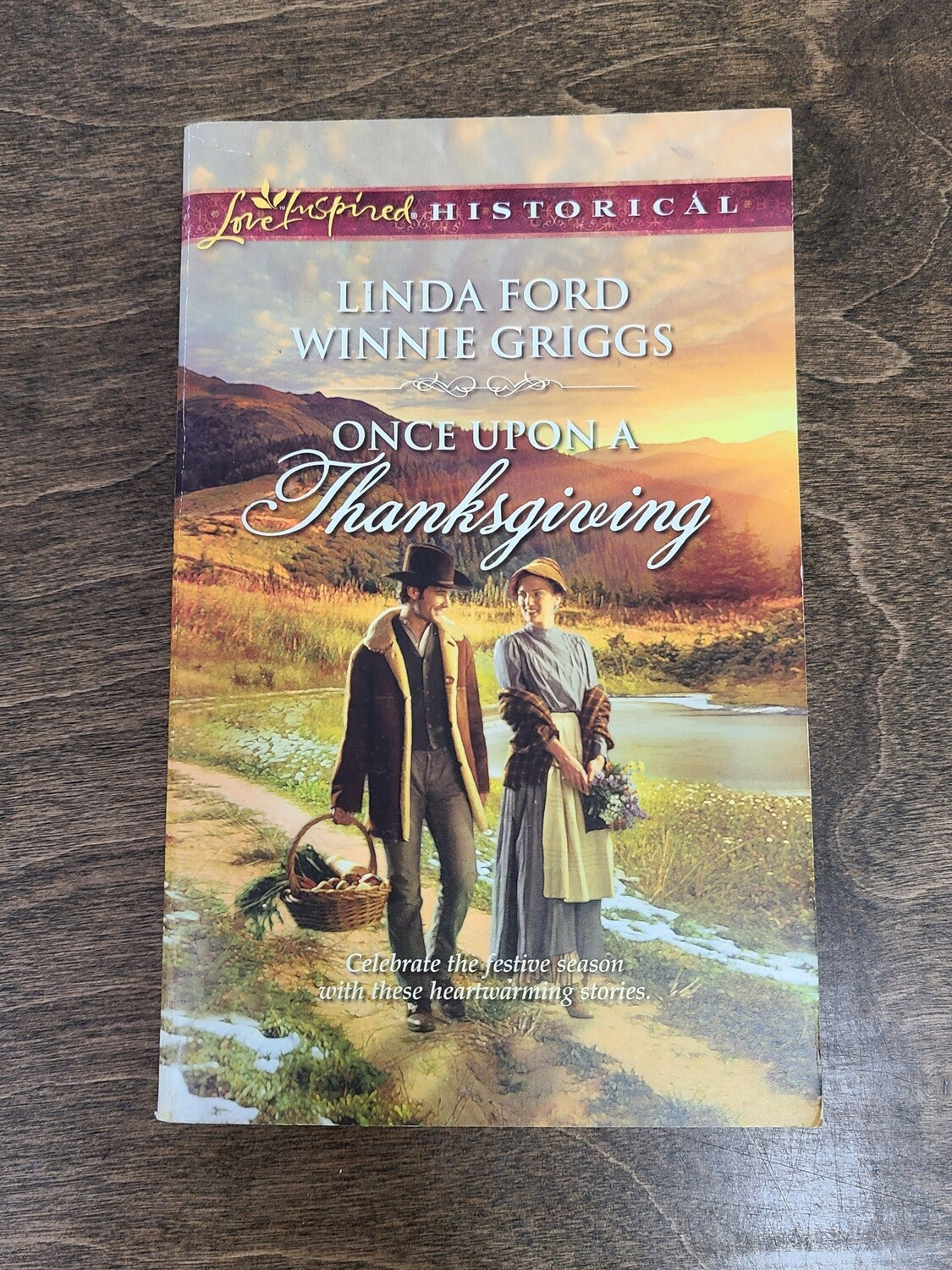 Once Upon a Thanksgiving by Linda Ford and Winnie Griggs