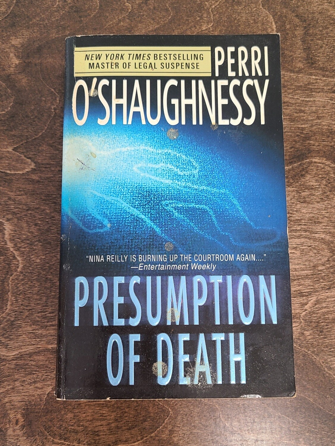 Presumption of Death by Perri O'Shaughnessy - Paperback