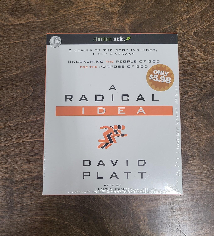 A Radical Idea by David Platt