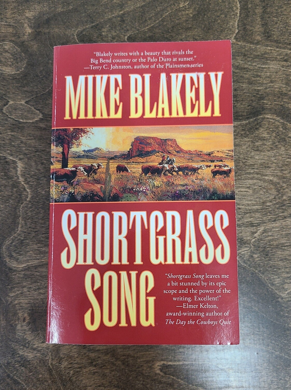 Shortgrass Song by Mike Blakely