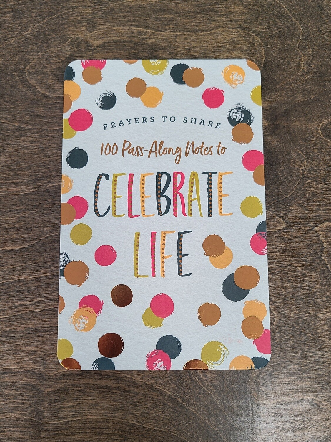 100 Pass-Along Prayers to Share Notes to Celebrate Life