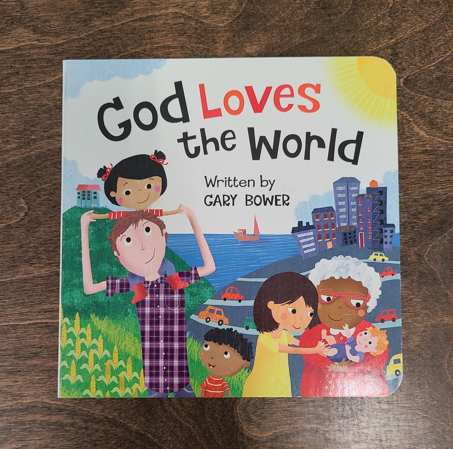 God Loves the World by Gary Bower