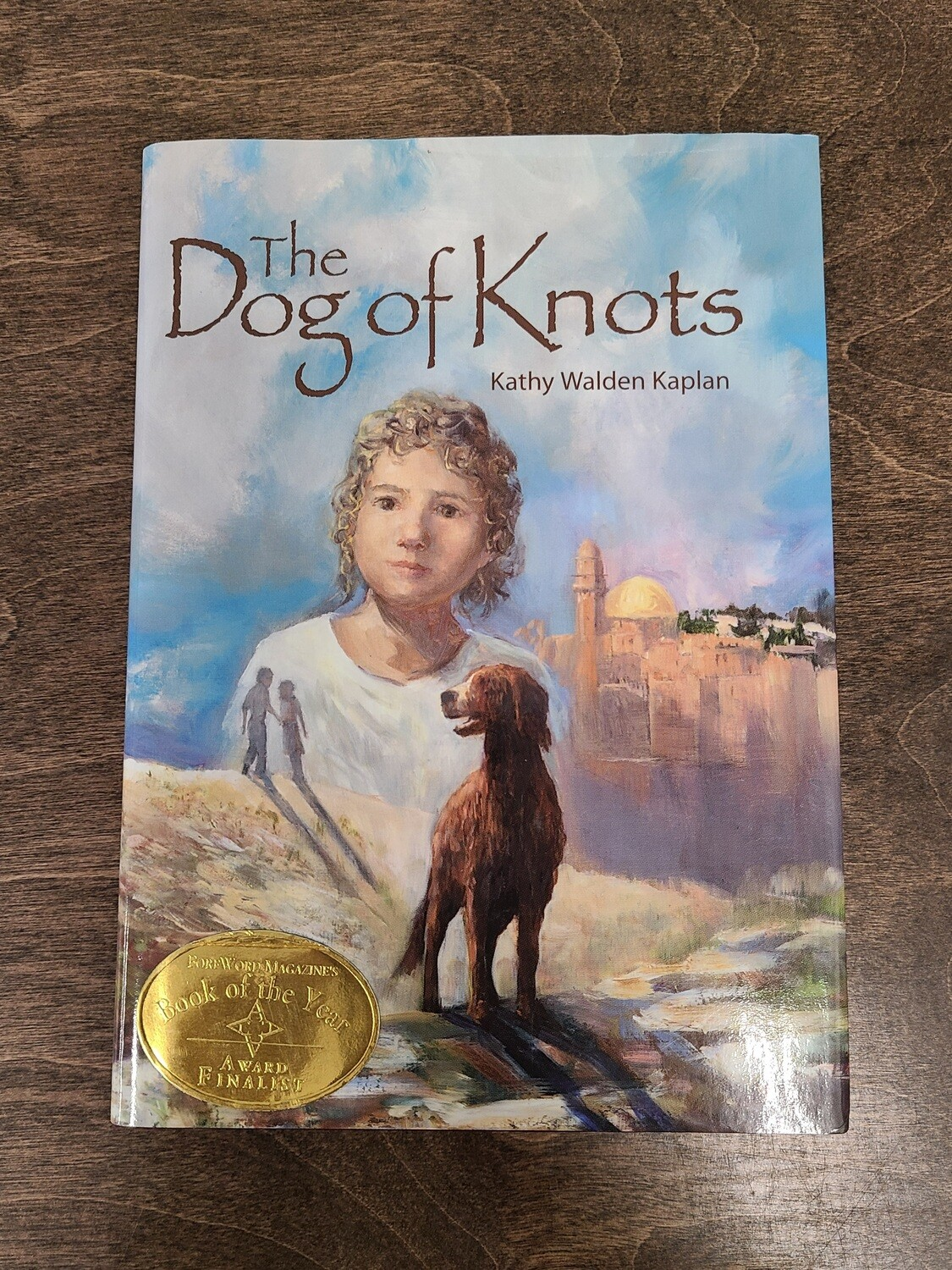 The Dog of Knots by Kathy Walden Kaplan