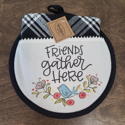 Friends Gather Here Hot Pad and Tea Towel Set