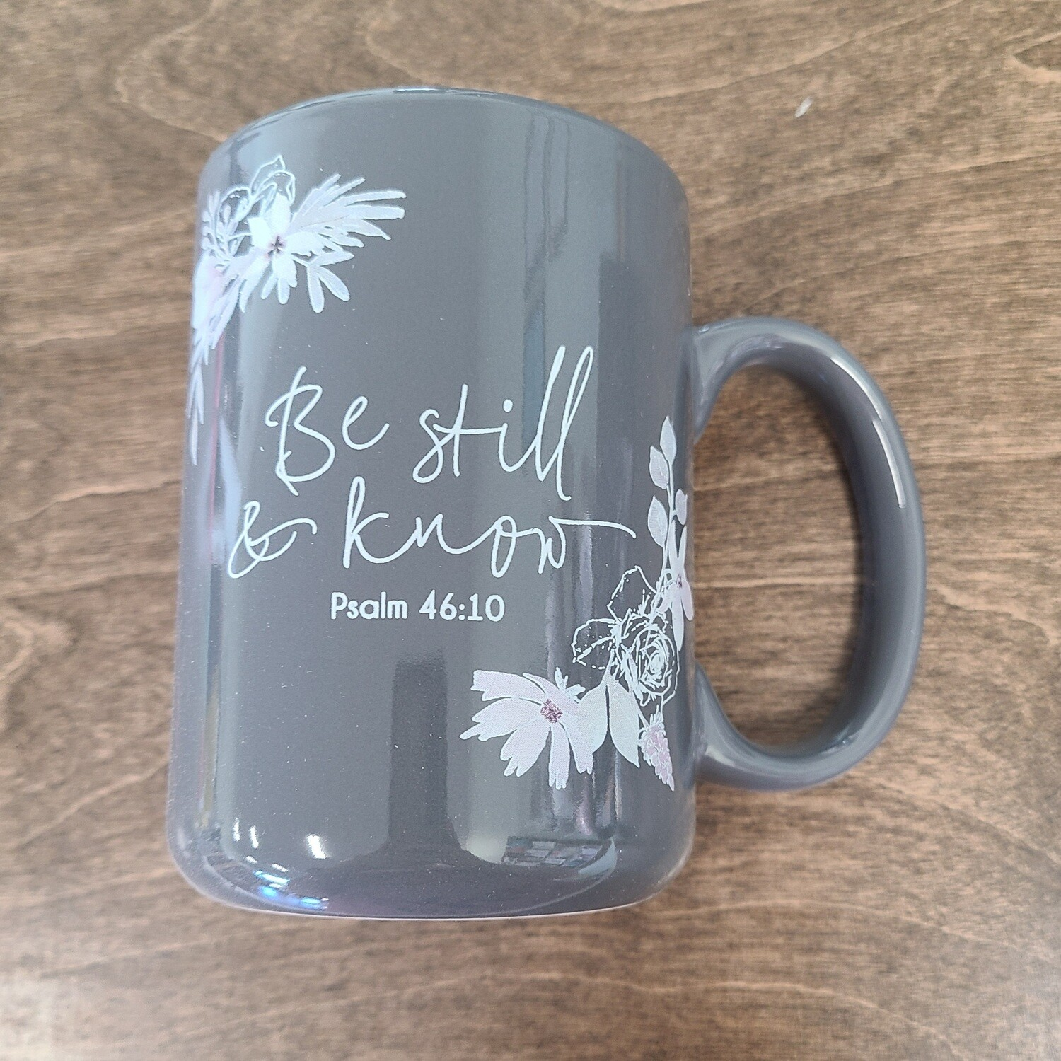 Be Still and Know Ceramic Mug