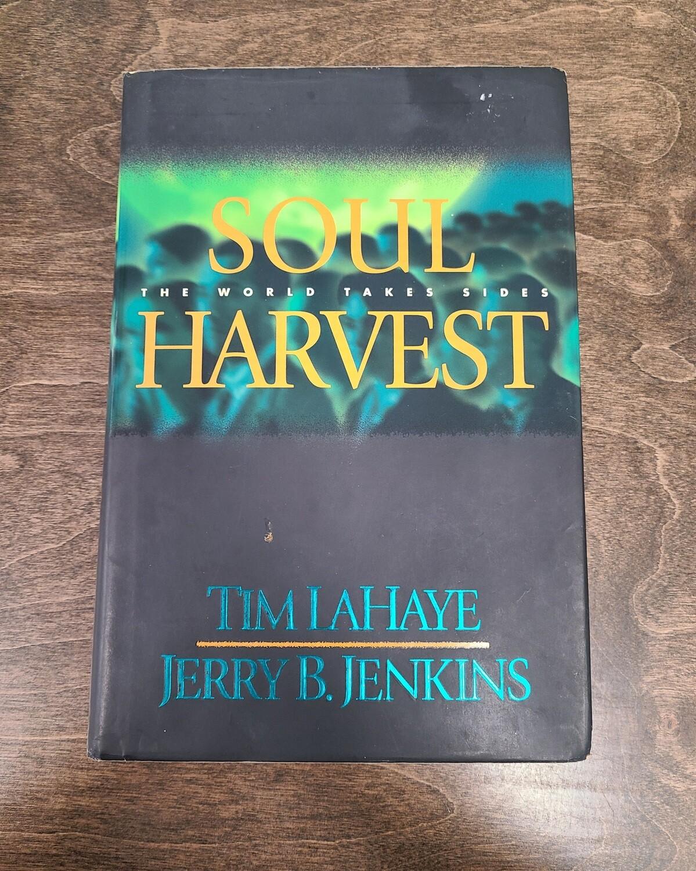 Soul Harvest: The World Takes Sides by Tim LaHaye and Jerry B. Jenkins - Hardback