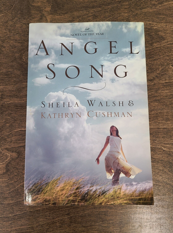 Angel Song by Sheila Walsh and Kathryn Cushman