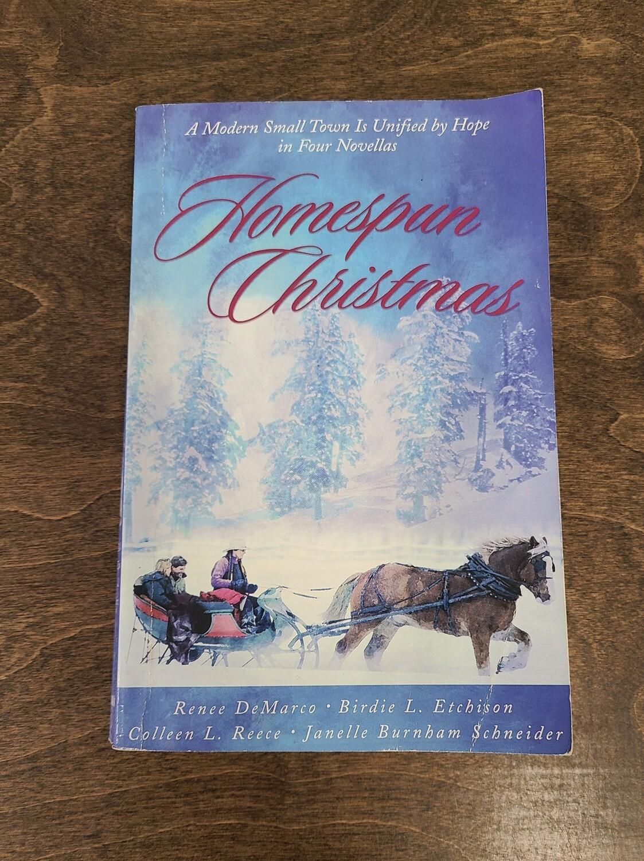 Homespun Christmas by Renee DeMarco, Birdie L. Etchison, Colleen L. Reece, and Janelle Burnham Schneider