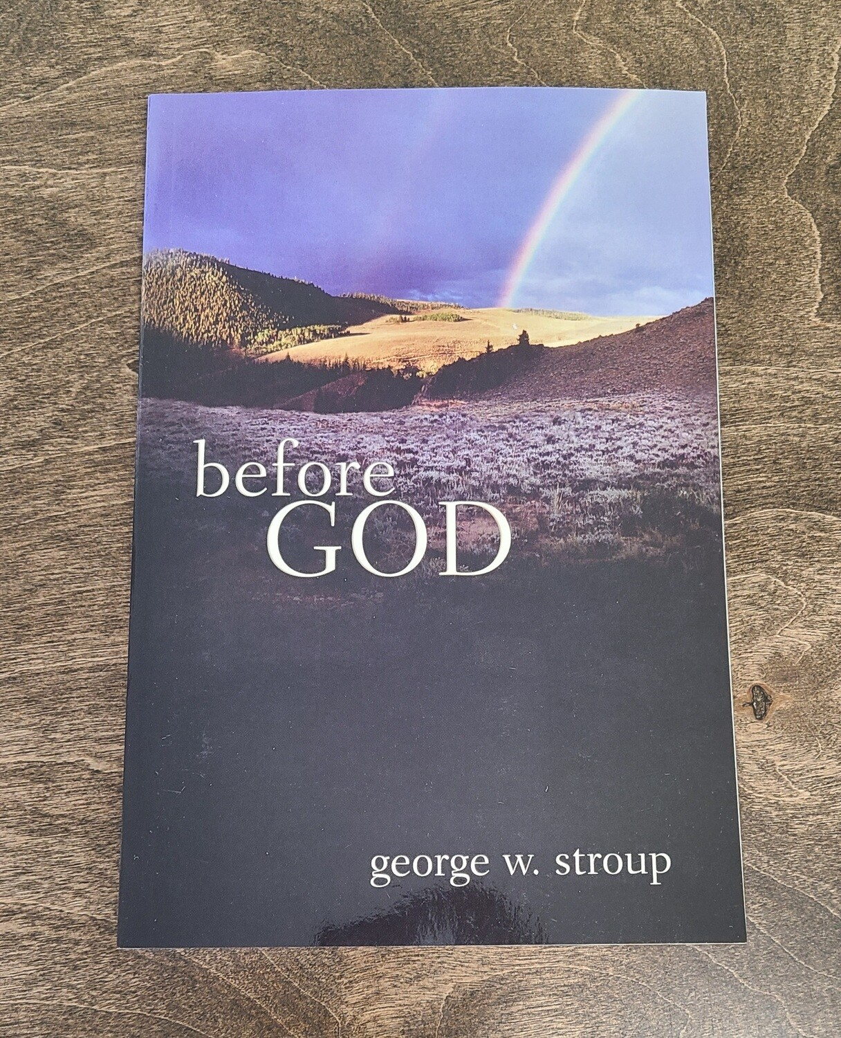 Before God by George W. Stroup