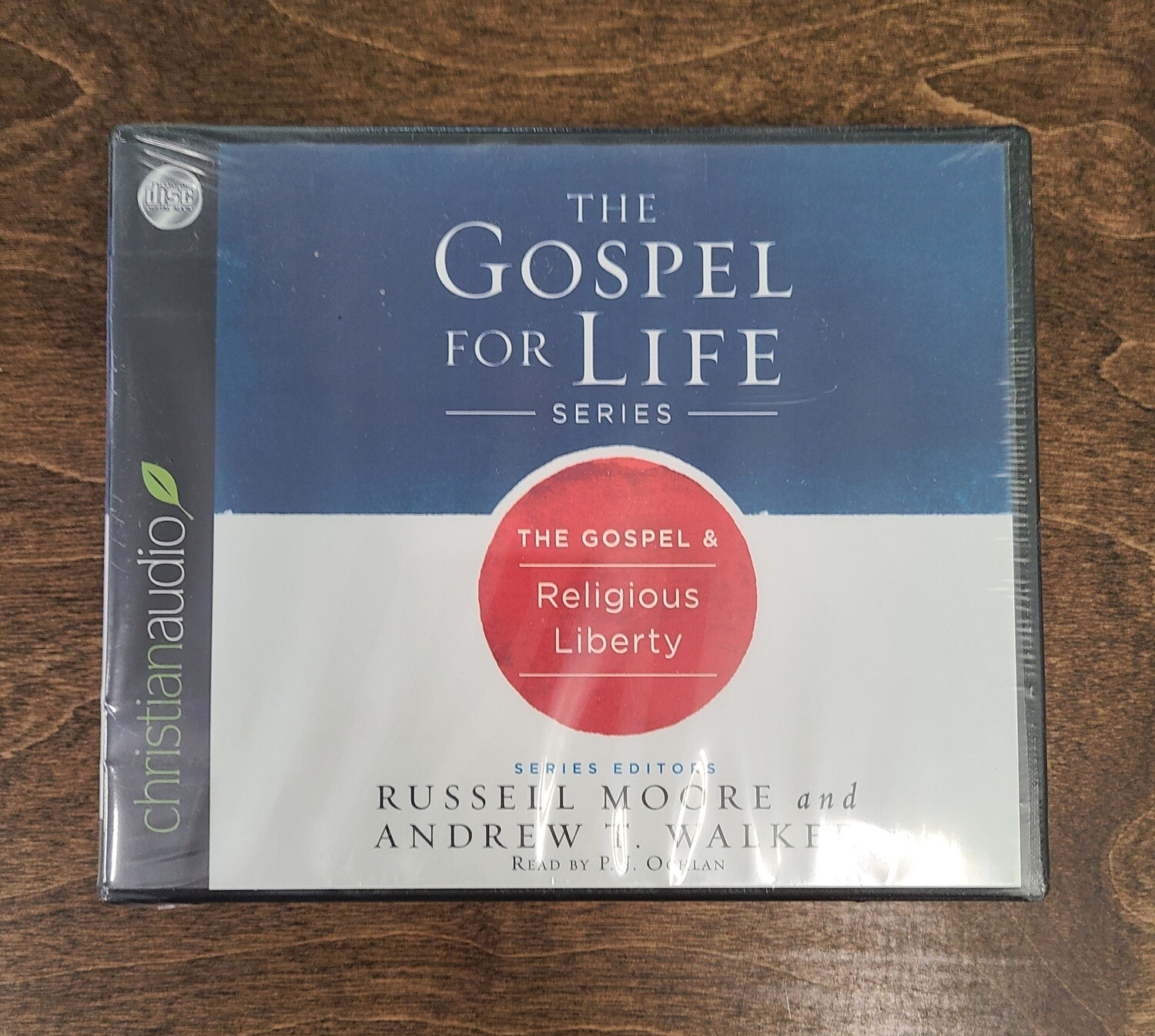 The Gospel for Life: The Gospel and Religious Liberty by Russell Moore and Andrew T. Walker - Audiobook