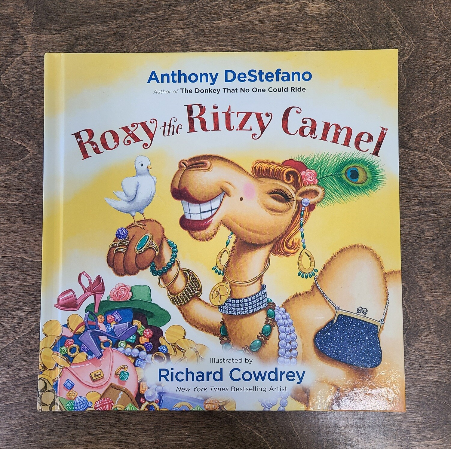 Roxy the Ritzy Camel by Anthony DeStefano and Richard Cowdrey