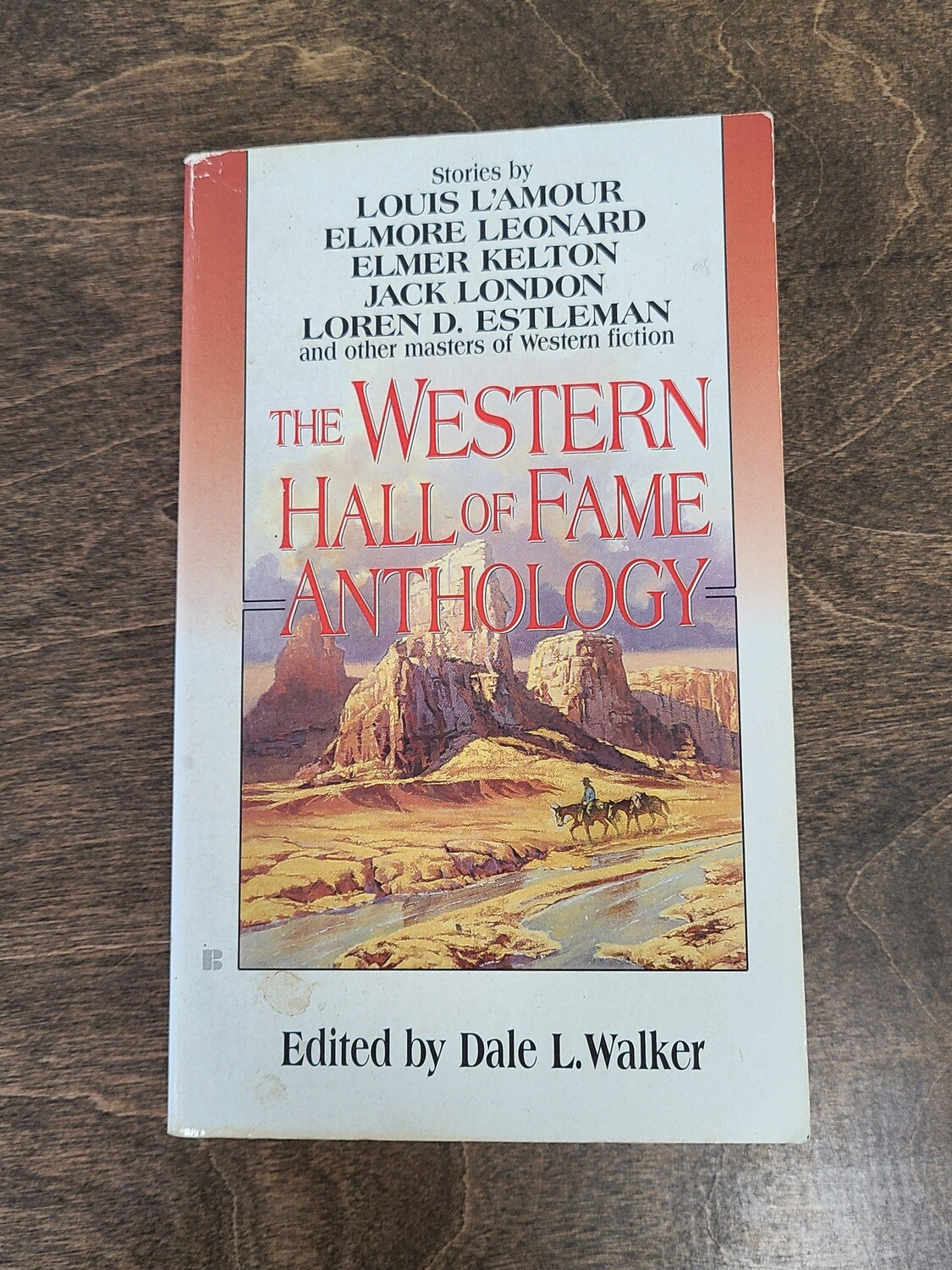 The Western Hall of Fame Anthology by Dale L. Walker