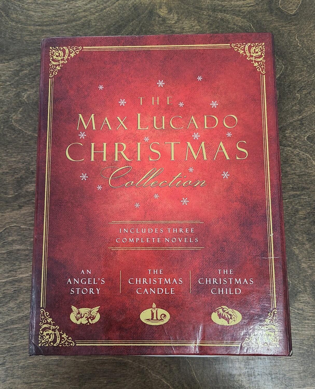 The Max Lucado Christmas Collection by Max Lucado