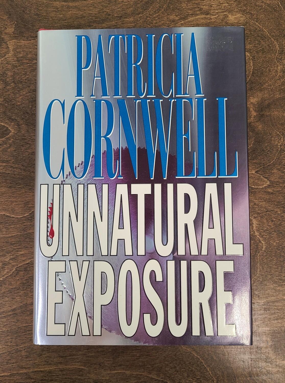 Unnatural Exposure by Patricia Cornwell - Hardback