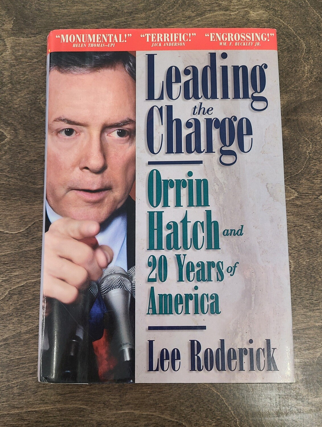 Leading the Charge: Orrin Hatch and 20 Years of America by Lee Roderick