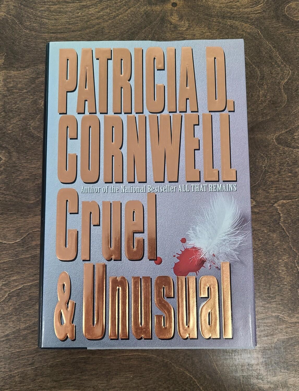 Cruel and Unusual by Patricia Cornwell - Hardback
