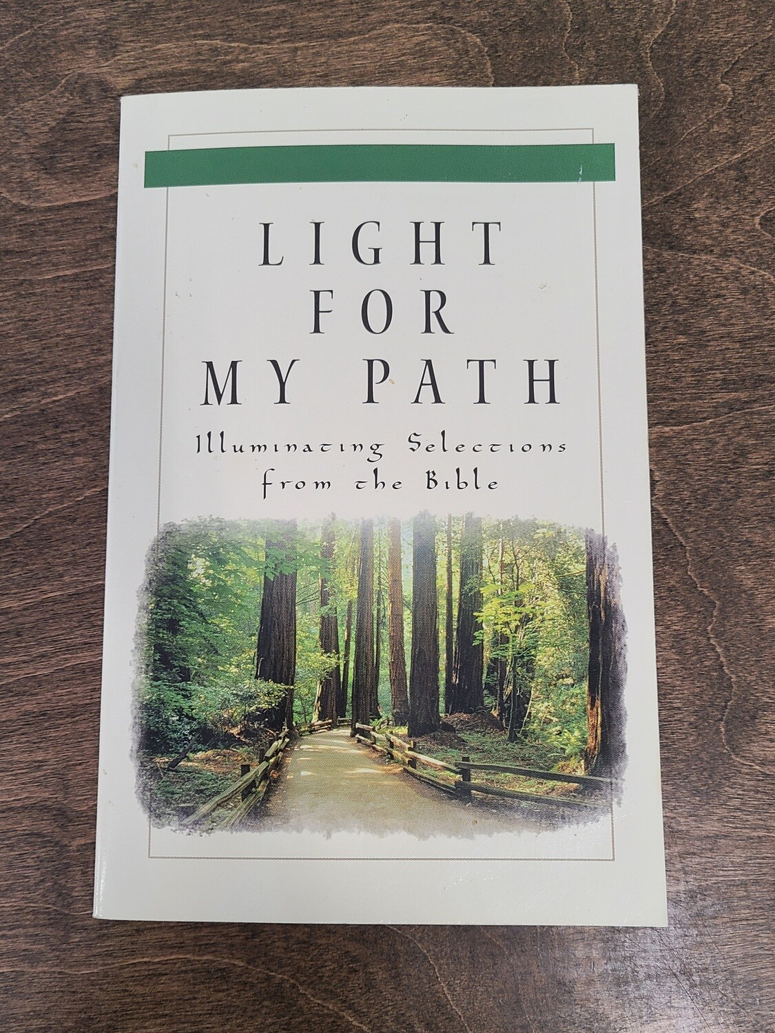Light for My Path: Illuminating Selections from the Bible by Humble Creek