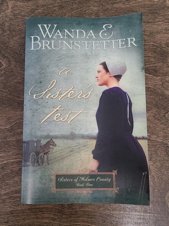 A Sister's Test by Wanda E. Brunstetter