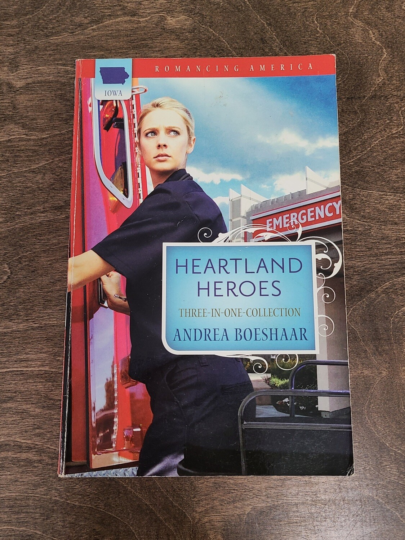 Heartland Heroes by Andrea Boeshaar