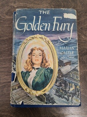 The Golden Fury by Marian Castle