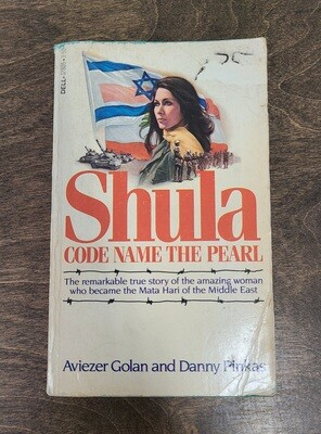 Shula: Code Name the Pearl by Aviezer Golan and Danny Pinkas