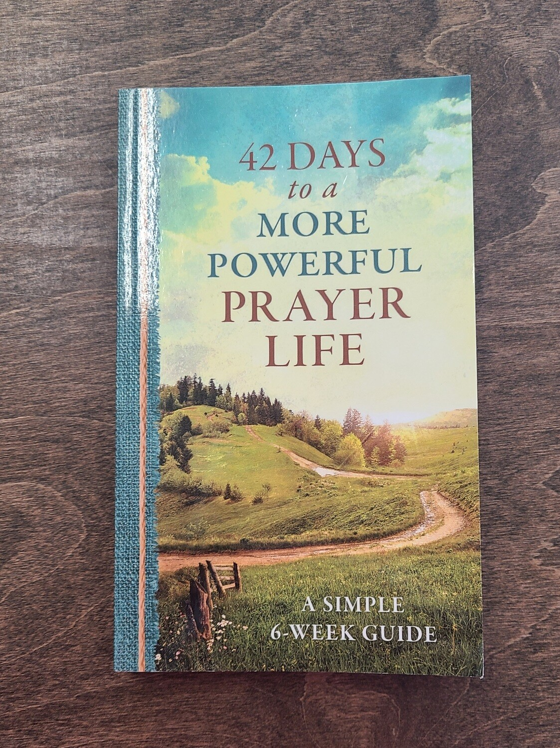 42 Days to a More Powerful Prayer Life by Glenn Hascall
