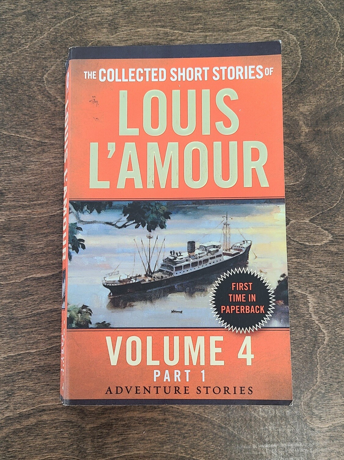 The Collected Short Stories of Louis L'Amour: Volume 4 Part 1 by Louis L'Amour
